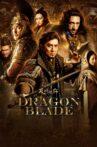 Dragon Blade Movie Streaming Online Watch on Amazon, Disney Plus Hotstar, MX Player, Tubi