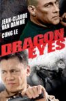 Dragon Eyes Movie Streaming Online Watch on Hungama