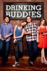 Drinking Buddies Movie Streaming Online Watch on Tubi
