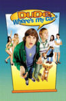 Dude, Where's My Car? Movie Streaming Online Watch on Google Play, Youtube, iTunes