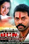 Dum: Man Of Power Movie Streaming Online Watch on ErosNow, Jio Cinema, MX Player