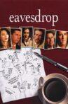 Eavesdrop Movie Streaming Online Watch on Tubi