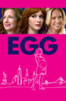 EGG Movie Streaming Online Watch on Jio Cinema, MX Player, Tubi