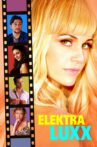 Elektra Luxx Movie Streaming Online Watch on Tubi