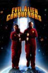 Evil Alien Conquerors Movie Streaming Online Watch on Tubi