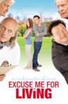 Excuse Me for Living Movie Streaming Online Watch on Tubi