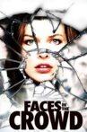 Faces in the Crowd Movie Streaming Online Watch on Hungama, MX Player, Tubi
