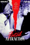 Fatal Attraction Movie Streaming Online Watch on Amazon, Google Play, Jio Cinema, Tubi, Youtube, iTunes