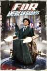 FDR: American Badass! Movie Streaming Online Watch on Tubi