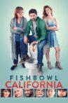 Fishbowl California Movie Streaming Online Watch on Tubi