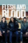 Flesh and Blood Movie Streaming Online Watch on Tubi