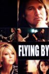 Flying By Movie Streaming Online Watch on Tubi