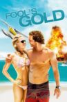 Fool's Gold Movie Streaming Online Watch on Google Play, Hungama, Youtube