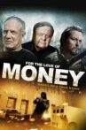 For the Love of Money Movie Streaming Online Watch on Tubi