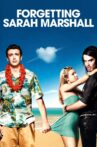 Forgetting Sarah Marshall Movie Streaming Online Watch on Google Play, Netflix , Youtube, iTunes