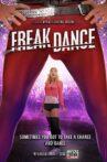 Freak Dance Movie Streaming Online Watch on Tubi