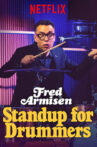 Fred Armisen: Standup for Drummers Movie Streaming Online Watch on Netflix