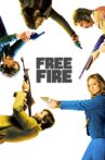 Free Fire Movie Streaming Online Watch on Google Play, Youtube, iTunes