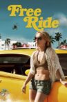 Free Ride Movie Streaming Online Watch on Tubi