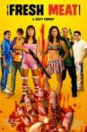 Fresh Meat Movie Streaming Online Watch on Tubi