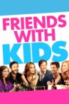 Friends with Kids Movie Streaming Online Watch on Tata Sky