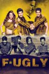 Fugly Movie Streaming Online Watch on Google Play, Youtube, Yupp Tv , iTunes