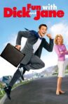 Fun with Dick and Jane Movie Streaming Online Watch on Netflix