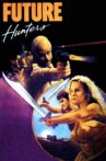 Future Hunters Movie Streaming Online Watch on MX Player
