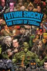 Future Shock! The Story of 2000AD Movie Streaming Online Watch on Tubi