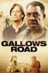 Gallows Road Movie Streaming Online Watch on Tubi
