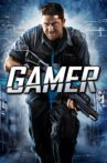 Gamer Movie Streaming Online Watch on Amazon, MX Player