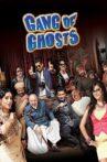 Gang Of Ghosts Movie Streaming Online Watch on Amazon, Disney Plus Hotstar
