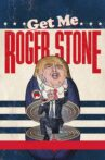 Get Me Roger Stone Movie Streaming Online Watch on Netflix