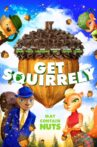 Get Squirrely Movie Streaming Online Watch on Tubi