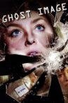Ghost Image Movie Streaming Online Watch on Tubi