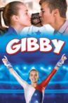 Gibby Movie Streaming Online Watch on Tubi