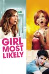 Girl Most Likely Movie Streaming Online Watch on Tubi