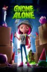 Gnome Alone Movie Streaming Online Watch on Netflix