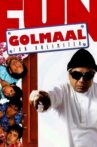Golmaal - Fun Unlimited Movie Streaming Online Watch on Amazon, MX Player, Netflix , Shemaroo Me, Tata Sky , Yupp Tv , Zee5
