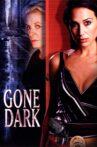 Gone Dark Movie Streaming Online Watch on Tubi