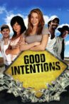 Good Intentions Movie Streaming Online Watch on Tubi