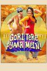 Gori Tere Pyaar Mein Movie Streaming Online Watch on Amazon, Google Play, Netflix , Voot, Youtube, iTunes
