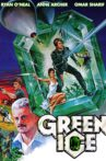 Green Ice Movie Streaming Online Watch on Tubi