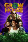 Grow House Movie Streaming Online Watch on Tubi