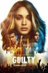 Guilty Movie Streaming Online Watch on Netflix