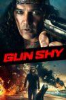 Gun Shy Movie Streaming Online Watch on Tubi