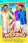 Happy Wedding Movie Streaming Online Watch on MX Player, Sun NXT
