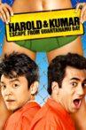 Harold & Kumar Escape from Guantanamo Bay Movie Streaming Online Watch on Amazon, Hungama