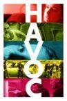 Havoc Movie Streaming Online Watch on Netflix
