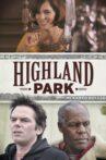 Highland Park Movie Streaming Online Watch on Tubi